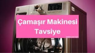 Çamaşır Makinesi Alırken Tavsiyeler